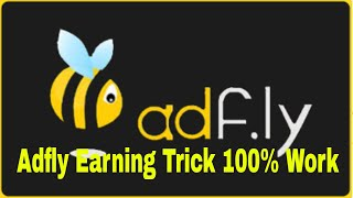 Adfly Earning Trick 100% Work