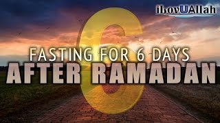 Fasting For 6 Days, After Ramadan   Mufti Menk