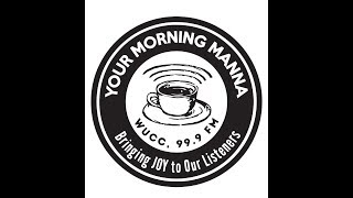 Your Morning Manna-024; 03-13-2017; Special Call-In Guest Tina K Baker