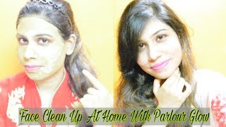 How To Do Face Cleanup At Home | Face Clean Up Beauty Tips in Hindi - फेस क्लीन करने के टिप्स