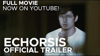 ECHORSIS (Official Trailer)