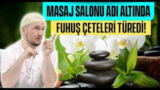 Masaj salonu adı altında fuhuş çeteleri türedi / Kerem Önder