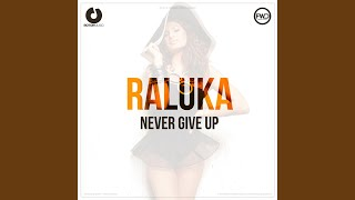 Never Give Up (Radio Edit)