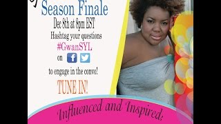 G'wan.. Style your Life! SEASON FINALE