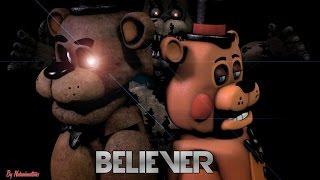 Fnafsfm Believer By Imagine Dragons