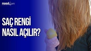 Saç rengi nasıl açılır? Saç açma yöntemleri | Bakım | Nasil.com