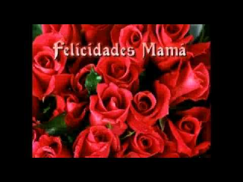 para mi madre con amor to my mom with love