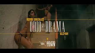 Remik Gonzalez - Odio El Drama Ft. Aleman (Video oficial)