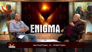 FIX TV   Enigma - Nacionalizmus VS. Globalizmus   2017.11.22.
