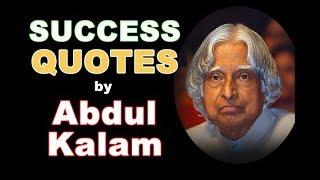 Abdul Kalam Quotes - Success Quotes by Dr. A.P.J. Abdul Kalam