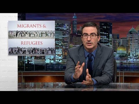 Migrants and Refugees Last Week Tonight with John Oliver HBO