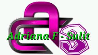 Adriana F - Sulit (Official Music Video)