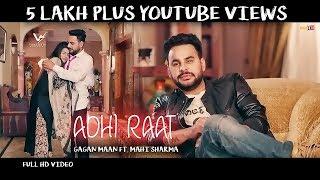 Adhi Raat || Gagan Maan FT. Mahi Sharma || Official Music Video || VS Records