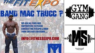 Rant : Why Mac Trucc got Blacked balled : L.A Fit Expo