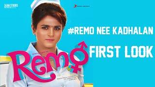 Remo First Look Teaser & Remo Nee Kadhalan Song   Sivakarthikeyan   Tamil Movies Updates