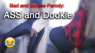 Bad and Boujee Spoof (Ass and Dookie)