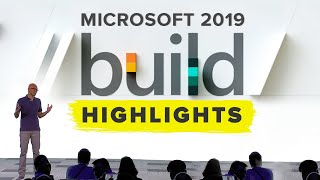 Microsoft Build 2019 highlights in under 10 minutes