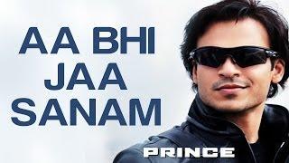 Aa Bhi Jaa Sanam - Prince | Vivek Oberoi, Aruna Shields, Nandana Sen & Neeru Bajwa | Atif Aslam