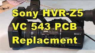 Sony HVR-Z5 Repair Video