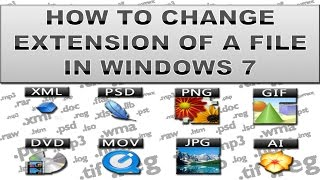 How to change extension of file in windows?