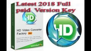 HD Video converter Factory  Pro Latest Version 2018 full Paid License  key