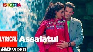 Assalatul Lyrical Video | Ishqeria | Richa Chadha | Neil Nitin Mukesh | Aarish Singh | Rashid Khan