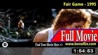 Watch: Fair Game (1995) Full Movie Online