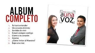 A Una Voz - CONPAZ COMPUESTO - Álbum Completo