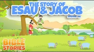 Bible Stories for Kids! The Story of Esau & Jacob (Episode 6)