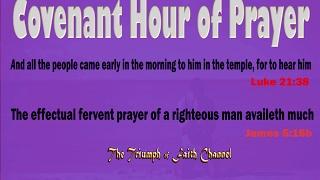 Covenant Hour of Prayer FEB 24, 2017 Live STREAM
