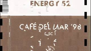 ENERGY 52 - CAFÉ DEL MAR '98 (ORIGINAL THREE 'N ONE MIX) (℗1998)