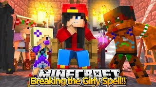 Minecraft Adventure - BREAKING THE GIRLY SPELL!!!
