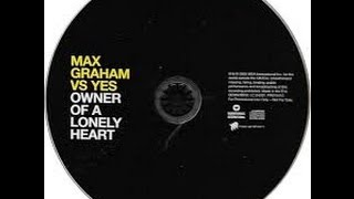 Max Graham Vs. Yes - Owner Of A Lonely Heart (Club Mix) (EqHQ)
