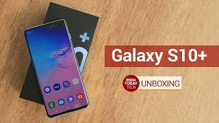 Galaxy S10+ India Variant Unboxing | India Today Tech