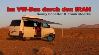10.000 km Orient - Im VW-Bus durch den Iran