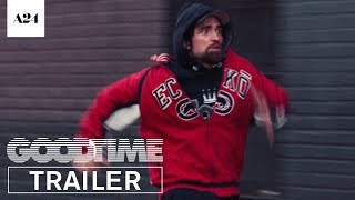 good time official trailer 2 hd a24