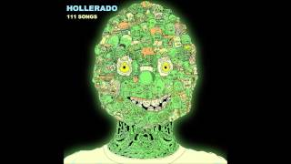 Hollerado - Going Extinct