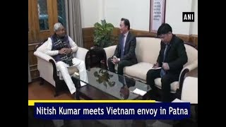 Nitish Kumar meets Vietnam envoy in Patna - #Bihar News