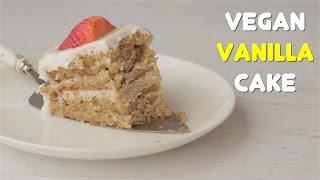Vegan Vanilla Cake - Loving It Vegan