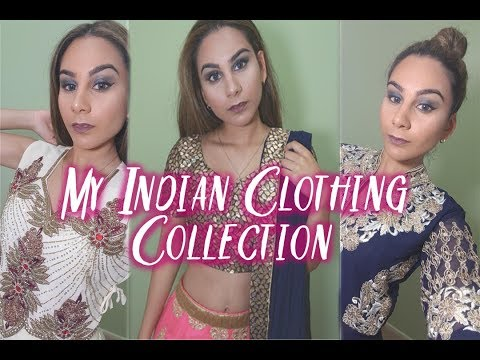 My Indian Clothing Collection | Nicole