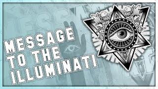 Message to the Illuminati