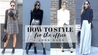 HOW TO STYLE : Work Wear & Office Attire + LOOK BOOK