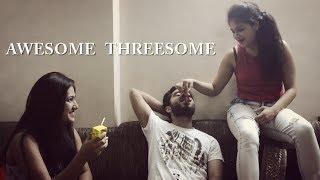 Awesome Threesome | Dhoka- Dhoka