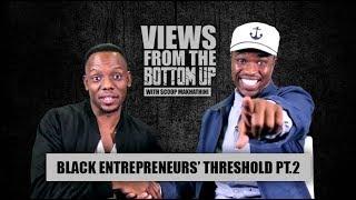 #ViewsFromTheBottomUp On Bad Money Habits With Dj Sbu, Wandi Nzimande & Slikour