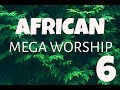 Download Video Download African Mega Worship (Volume 6) Playlist 3GP MP4 FLV
