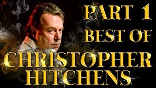 Best of Christopher Hitchens Arguments And Clever Comebacks Part 1
