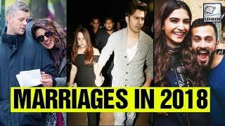 Bollywood Celebs To Get Married In 2018 | LehrenTV