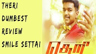 Theri Dumbest Review || Smile Settai