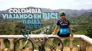RECORRIENDO COLOMBIA EN BICI: 11 DÍAS - 950KM