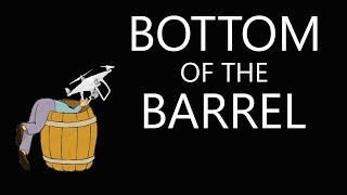Bottom of the drone Barrel - KEN HERON